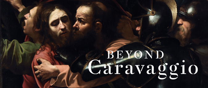 Beyond Caravaggio Exhibitions And Displays The