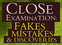 Close Examination: Fakes, Mistakes and Discoveries