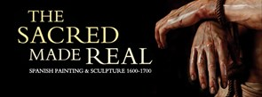 The Sacred Made Real: Spanish Painting and Sculpture 1600–1700