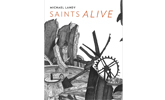 Michael Landy: Saints Alive Exhibition Catalogue
