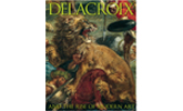 Delacroix and the Rise of Modern Art Catalogue