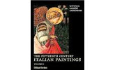 The Fifteenth Century Italian Paintings: Volume I